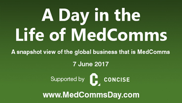 A Day in the Life of MedComms 2017 - supported by Concise