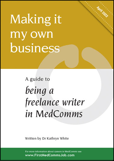 Download a free copy of the latest MedComms Careers Guide for freelance medical writers